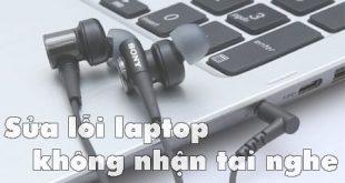 khắc phục lỗi máy tính không nhận tai nghe tại nhà