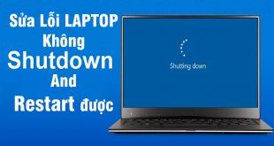 khắc phục lỗi laptop không shutdown